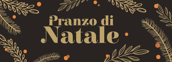 Pranzo Natale La Capannina Ristorante Pizzeria 2018